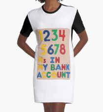 Bank Account Graphic T-Shirt Dress
