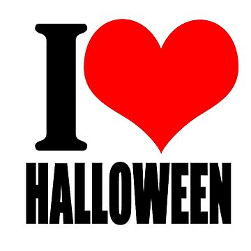 I Love Halloween T-shirt by GregBraga