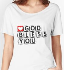 God bless you Women's Relaxed Fit T-Shirt