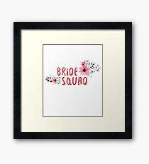 Bride Squad Bachelorette Party Funny Gift wedding Framed Print