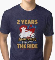 2nd Wedding Anniversary Gift Enjoy the Ride Funny Tri-blend T-Shirt