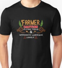 Farmer Caution Flying Tools And Offensive Language Likely T-Shirt