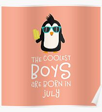 Coolest Boys Birthday in JULY Ridl1 Poster