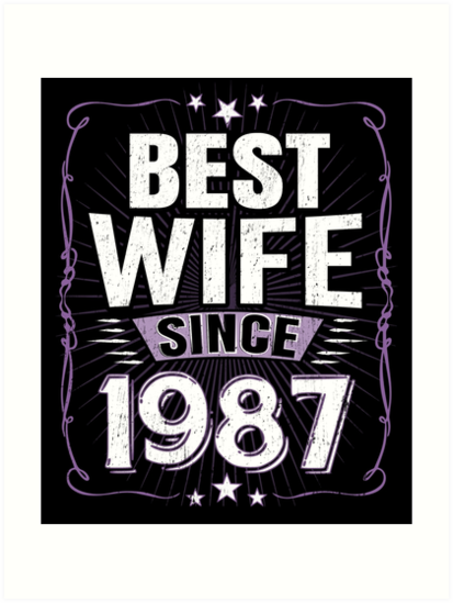 Best Wife Since 1987 30th Wedding Anniversary Gift by SpecialtyGifts