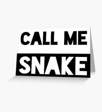 Call Me Snake Greeting Card