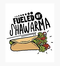 Fueled By Shawarma Funny Design Gift For Food Lovers Photographic Print