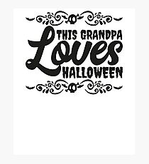 This Grandpa Loves Halloween Scary Costume Ironic  Photographic Print