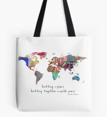 Knitting is peace Tote Bag