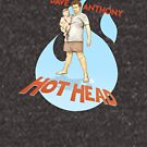 Dave Anthony - HOTHEAD by James Fosdike