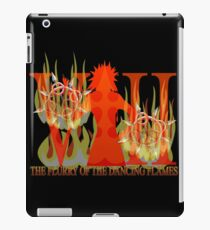 THE FLURRY OF THE DANCING FLAMES iPad Case/Skin