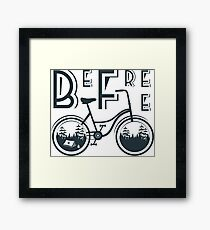 Bicycle slogan  Framed Print