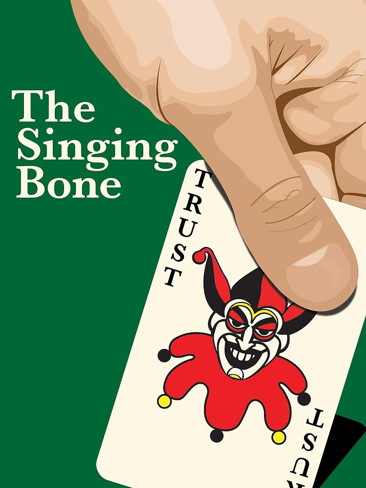 The Singing Bone by Joey Wharton