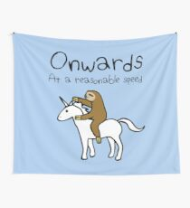 Onwards! At A Reasonable Speed (Sloth Riding Unicorn) Wall Tapestry