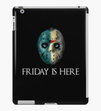 Friday is here iPad Case/Skin