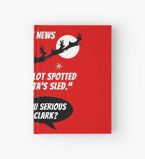 You Serious Clark? Hardcover Journal