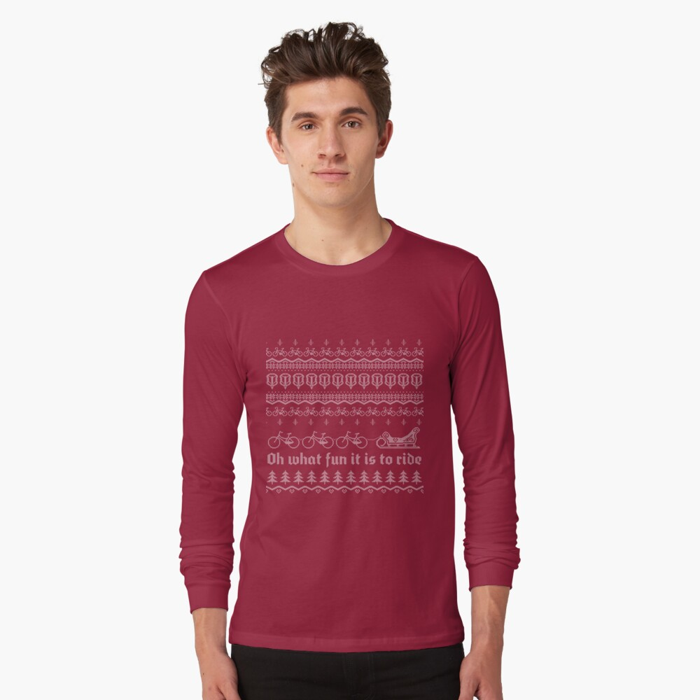 Oh what fun it is to ride Long Sleeve T-Shirt Front
