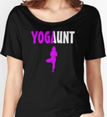 Yoga Aunt YoGAunt Fitness Family Women's Relaxed Fit T-Shirt