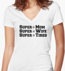 Super Mom, Super Tired Women's Fitted V-Neck T-Shirt