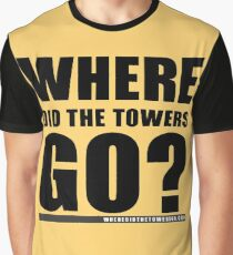Where Did The Towers Go? Graphic T-Shirt