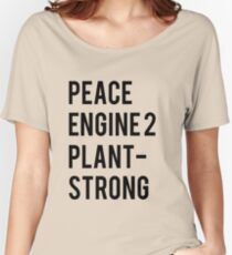 Peace, Engine 2, Plant-Strong Women's Relaxed Fit T-Shirt