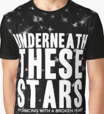 Underneath These Stars - Dancing With A Broken Heart Graphic T-Shirt