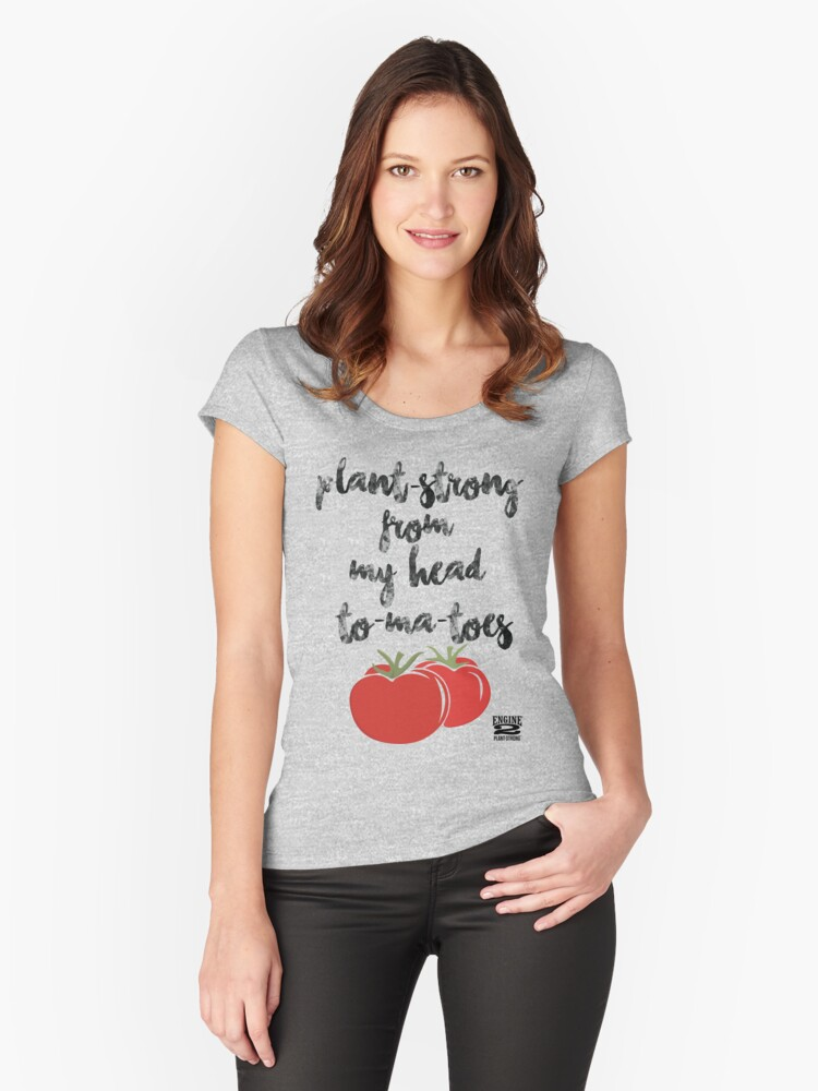 Plant-Strong From My Head To-Ma-Toes Women's Fitted Scoop T-Shirt Front
