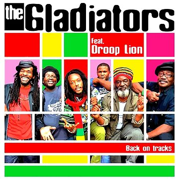 The Gladiators And Droop Lion Back On Tracks by willpete