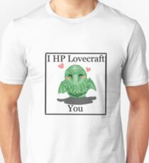 I HP LOVECRAFT YOU Unisex T-Shirt