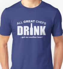 All Great Chefs drink T-Shirt