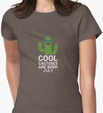 Cool Cactuses born in JULY Rqgx5 Women's Fitted T-Shirt