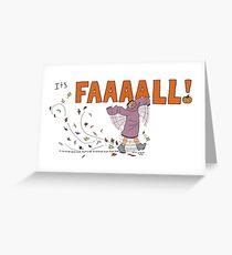 It's FALL! Greeting Card