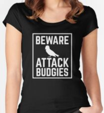 BEWARE ATTACK BUDGIES Women's Fitted Scoop T-Shirt