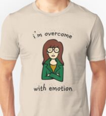 Daria Quote -  i'm overcome with emotion Unisex T-Shirt