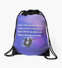 The fools who dream Drawstring Bag