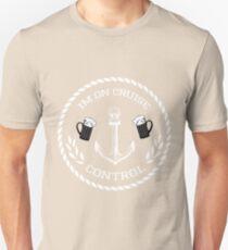 Im on cruise control T-Shirt T-Shirt