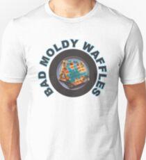 Bad Moldy Waffles T-Shirt