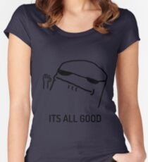 its all good Women's Fitted Scoop T-Shirt