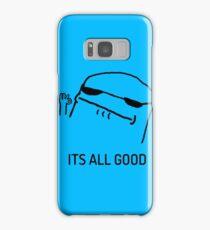 its all good Samsung Galaxy Case/Skin