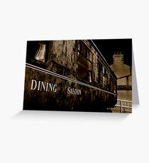 Dining Saloon Car Downpatrick Greeting Card