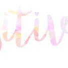 «Etiqueta engomada de la positividad» de stickerzzz