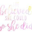 «Ella creyó que podía entonces lo hizo» de stickerzzz