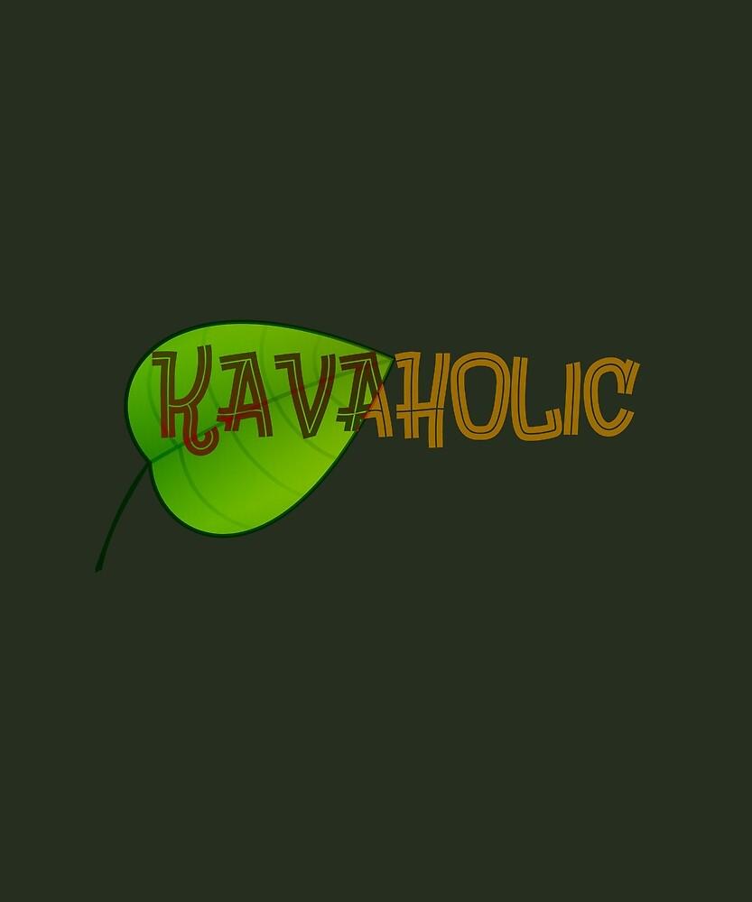 Kavaholic: Kava Lovers Design  by MJPlamann