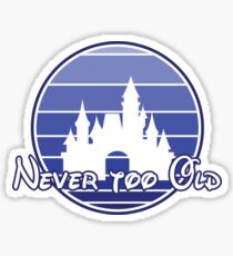 Never too old 90's style Sticker