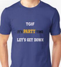 TGIF - It's Party Time T-Shirt