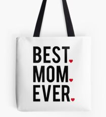 Best mom ever, word art, text design with red hearts  Tote Bag