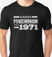 Causing Pandemonium Since 1971 - Funny Birthday T-Shirt