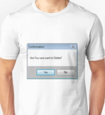 'are you sure you want to delete?' T-Shirt