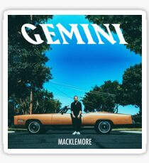Macklemore / Gemini Sticker