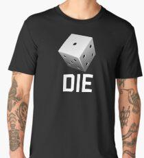 DIE funny sayings Men's Premium T-Shirt