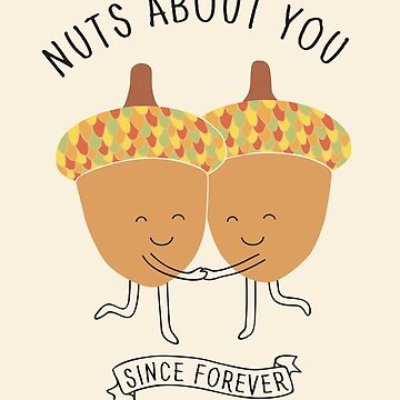 nuts about you by Milkyprint
